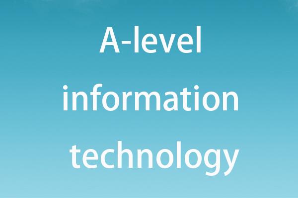 为什么要学习A-level IT,学习A-level IT有什么好处?